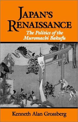 Japan's Renaissance: The Politics of...