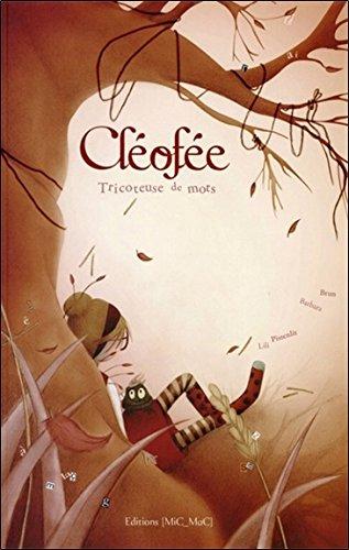 Clofe - Tricoteuse de mots