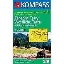 Westliche Tatra/Zapadne Tatry: 1 : 25 000. Wander-, Bike- und Skitourenkarte. GPS-genau