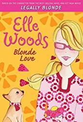Elle Woods: Blonde Love by Amanda Brown (2006-12-12)