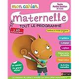 Mon cahier maternelle toute petite section 2-3 ans: Tout le programme