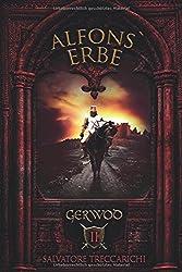 Gerwod II: Alfons Erbe (Gerwod-Serie, Band 2)