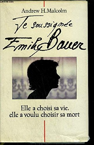 Je soussigne Emily Bauer.