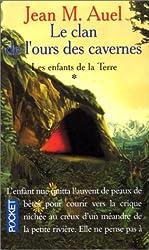 Les Enfants de la terre, tome 1 : Le Clan de l'ours des cavernes