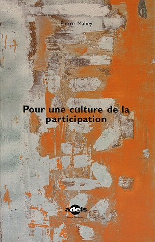 Pour une culture de la participation