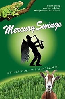 Mercury Swings (Mercury Series) (English Edition) von [Kroese, Robert]