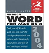 [(Microsoft Word 2004 for Mac OS X: Visual QuickStart Guide)] [by: Maria L. Langer]