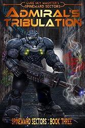 Admiral's Tribulation (A Spineward Sectors Novel Book 3) (English Edition)