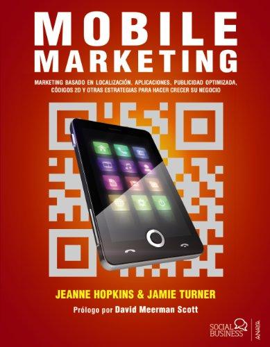 Mobile Marketing (Social Media) por Jeanne Hopkins