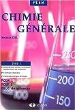 Chimie générale : Tome 1