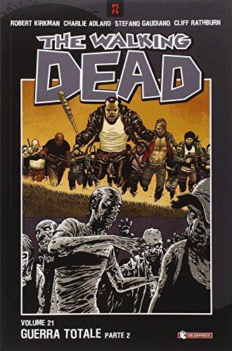 Guerra totale. The walking dead. Parte seconda: 21 Guerra totale. The walking dead. Parte seconda: 21 51X0Nea6M0L