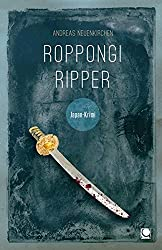 Roppongi Ripper: Japan-Krimi (Länderkrimis)