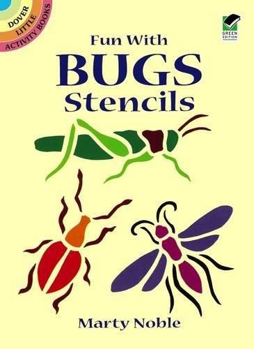 Fun with Bugs Stencils (Dover Stencils) par NOBLE