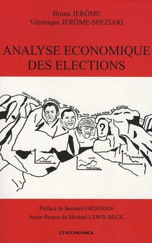 Analyse économique des élections par Bruno Jerome, Véronique Jerome