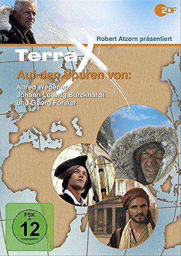 Terra X - Expedition: Auf den Spuren von Alfred Wegener, Johann Ludwig Burckhardt und Georg Forster