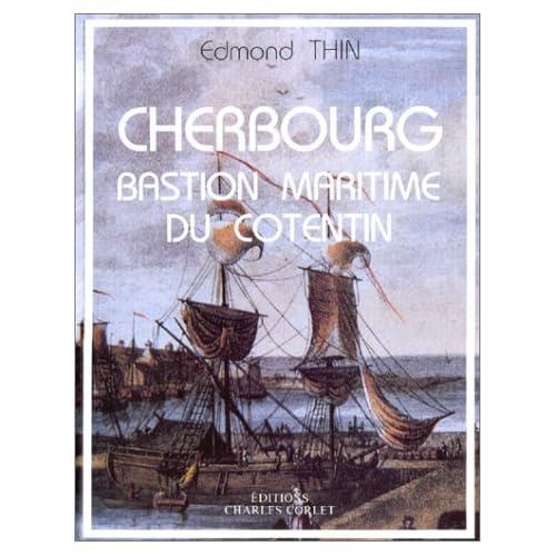 Cherbourg bastion maritime du cotentin