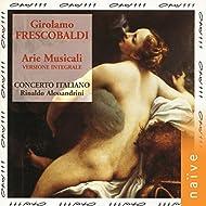 Frescobaldi: Arie musicali, Primo libro