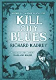 Kill City Blues (Sandman Slim, Book 5) (Sandman Slim 5)