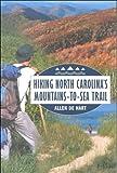 Hiking North Carolina's Mountains-to-Sea Trail