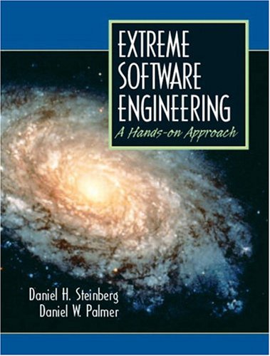 Extreme Software Engineering A Hands-On Approach