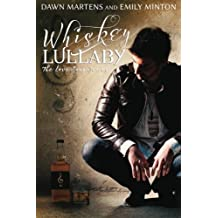 Whiskey Lullaby (Love Songs) (Volume 1) by Dawn Martens (2014-08-26)
