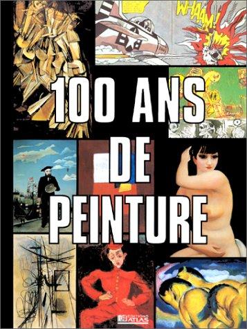 100 ANS DE PEINTURE par Pascal Pillegand