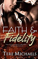 Faith & Fidelity by Tere Michaels (2009-01-22)
