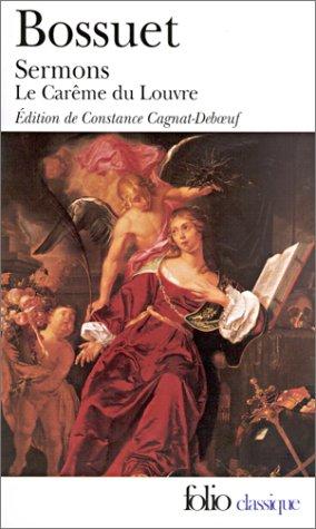 Sermons: Le Carême du Louvre (1662) par Bossuet