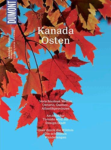 Tower Cn Kanada, (DuMont Bildatlas Kanada Osten: Verschiedene Welten (DuMont BILDATLAS E-Book))