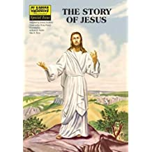 The Story of Jesus (Classics Illustrated)