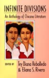 Infinite Divisions: An Anthology of Chicana Literature -
