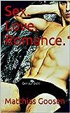 Sex.Love.Romance. Bild