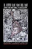 El Horror Que Vino Del Sur: Un Tributo Latino a Ramsey Campbell Y Al Circulo De Lovecraft