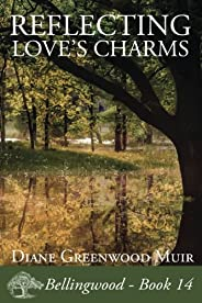 Reflecting Love's Charms: Volume 14 (Bellingw