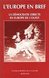 La Démocratie directe en Europe de l'Ouest