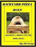 BACKYARD PIZZA OVEN: BUILDING A BRICK AND COB PIZZA OVEN