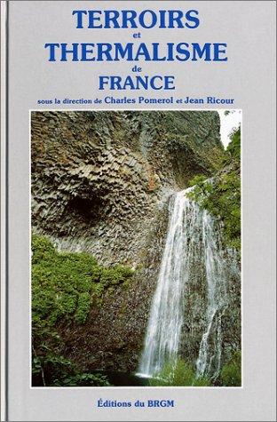 Carte géologique : Terroir et thermalisme - Les eaux minérales françaises par Cartes BRGM