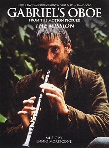 Ennio Morricone: Gabriel's Oboe (Piano Solo Or Oboe/Piano) (Hal Leonard Europ) por Ennio Morricone