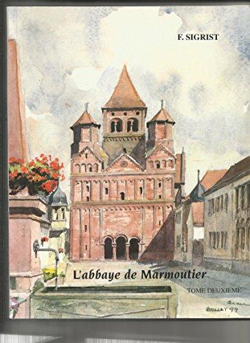 MARMOUTIER ET ENVIRONS - L'abbaye de Marmoutier