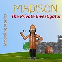 Madison the Private Investigator