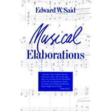 Musical Elaborations (Wellek Library Lectures)