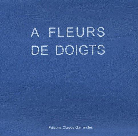 A fleurs de doigts