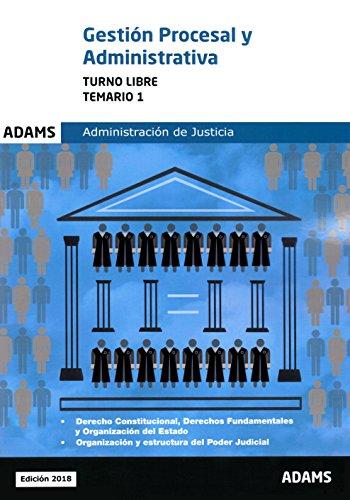 Temario 1 Gestión Procesal y Administrativa, turno libre por Obra colectiva