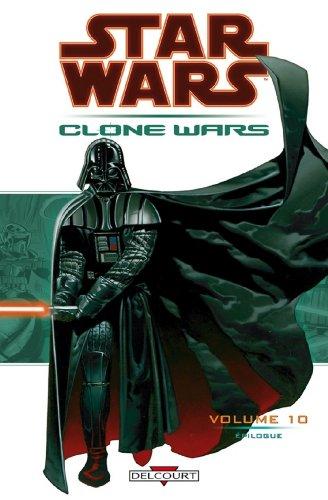 Star Wars - Clone Wars T10 : Épilogue