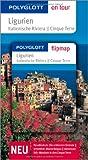 Ligurien - Buch mit flipmap: Polyglott on tour Reiseführer - Wolftraud DeConcini, Eva Ambros