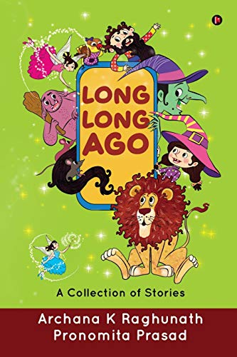 Long, Long Ago: A Collection of Stories
