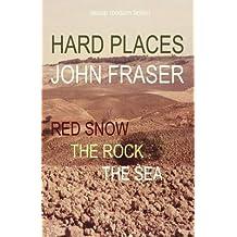 [ HARD PLACES ] Fraser, John (AUTHOR ) Jan-01-2014 Paperback