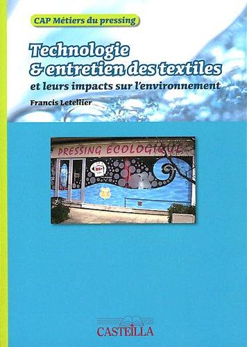 Technologie et entretien des textiles CAP Métiers du pressing : Leurs impacts sur l'environnement