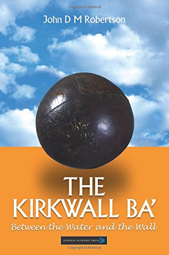 The Kirkwall BA': From the Water to the Wall por John D.M. Robertson