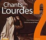 Chants De Lourdes /Vol.2 : Chants Euc...